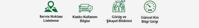 Servis Noktası Listeleme - Kasko Kullanım Bilgisi - Şikayet Bildirimi - Güncel KM Bilgi Girişi